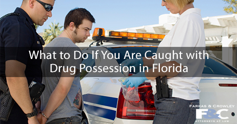 Drug Possession in Florida